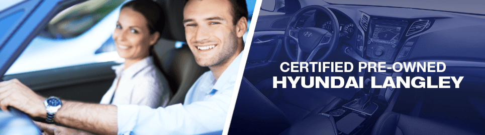 Certified Pre-Owned Hyundai in Langley, BC